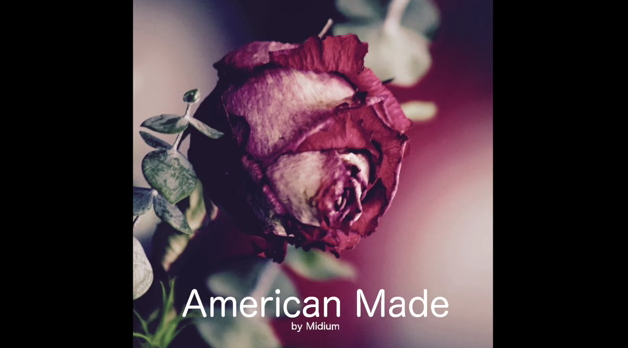 Midium – American Made